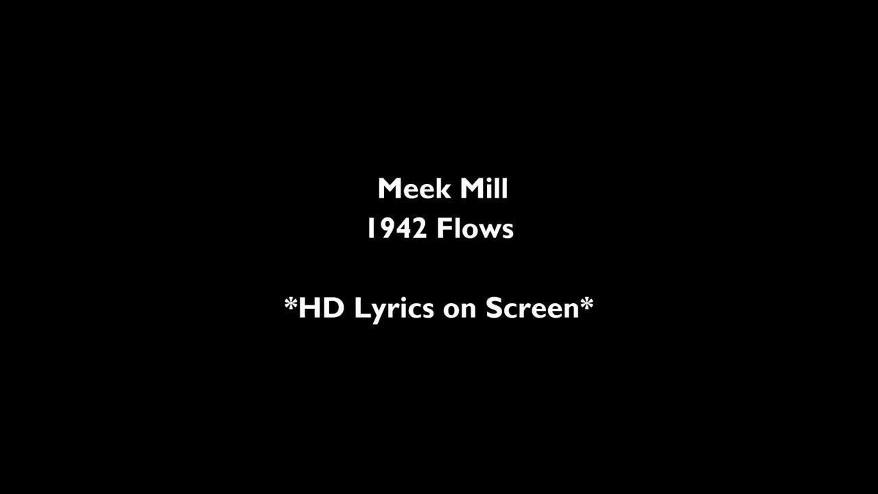Download Meek mill [ 1942 flows] lyrics