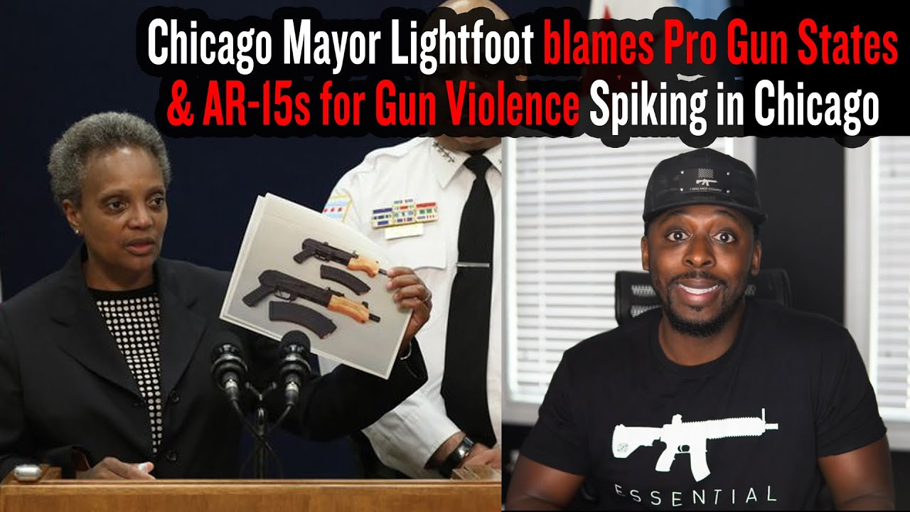 Chicago Mayor Lightfoot blames Pro Gun States & AR-15s for Gun Violence Spiking in Chicago