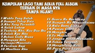 Kumpulan lagu-lagu Tami Aulia Full Album Terbaru 2021 TAMPA IKLAN - Akustik Cover Lagu