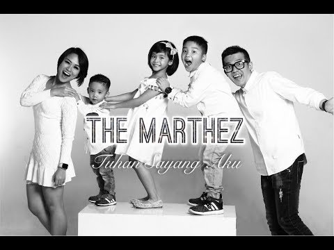 TUHAN SAYANG AKU - THE MARTHEZ