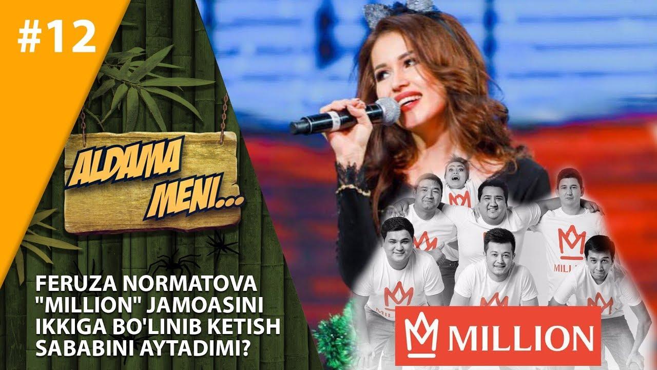 """Aldama Meni 12-son Feruza Normatova """"MILLION"""" jamoasini ikkiga bo'linib ketish sababi"""