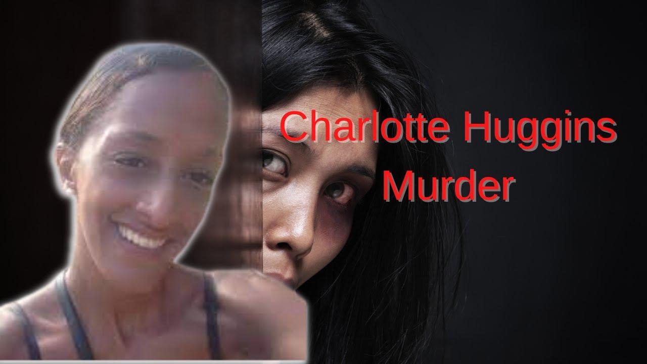 The Murder of Charlotte Huggins (UK - 2019)