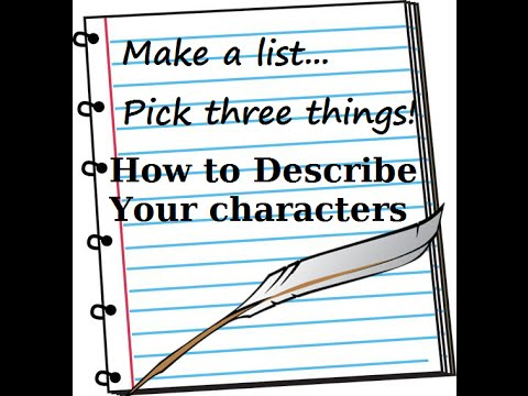 How To Describe Your Characters ~ Writing Advice