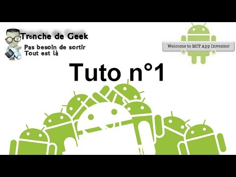 Tuto n°1 : Les Bases - Créer une Appli Androïd - MIT App Inventor 2