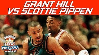 Grant Hill vs Scottie Pippen Who's Better ? | Hoops N Brews