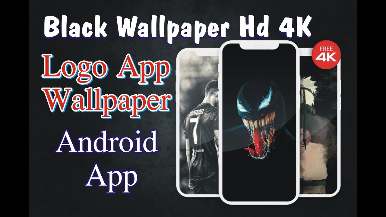 Best App Black Wallpaper Hd 4k Dark Wallpapar Logo Design Android App Youtube