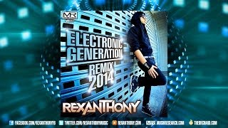 "[teaser] REXANTHONY ""Electronic Generation (RMX 2014)"" OUT NOW!!"