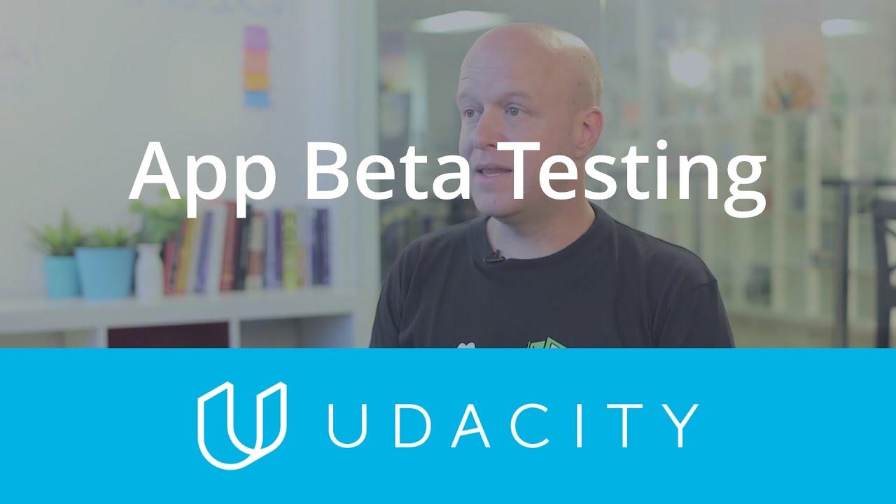 Download App Beta Testing | Pre-Launch | App Marketing | Udacity