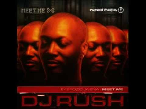 DJ RUSH - MEET ME (Album)