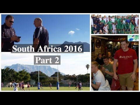 Truro School Rugby/Football Tour of South Africa Part 2: Cape Town