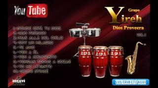 "Grupo ""YIREH"" Dios Proveerá Vol.1"
