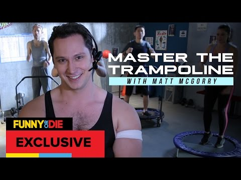 Master The Trampoline with Matt McGorry