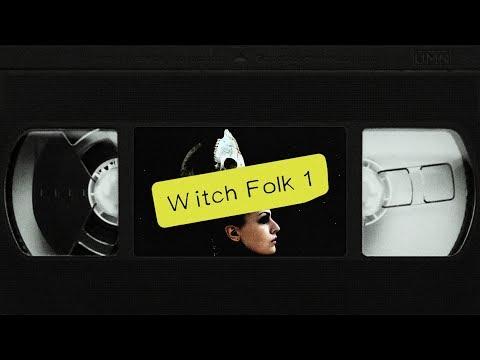 Witch Folk Playlist #1 [TAPE] [Witch House]
