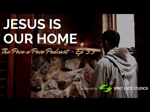 Jesus is our home (Advent 2020)
