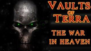 Vaults of Terra - (Necrons) The War in Heaven