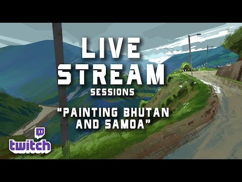 Live Stream 26- Painting Bhutan and Samoa