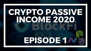 Crypto Passive Income 2020 - Episode 1