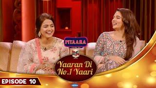 WAMIQA GABBI & MANDY TAKHAR | Ammy Virk | Yaaran Di No.1 Yaari Episode 10 | PitaaraTV