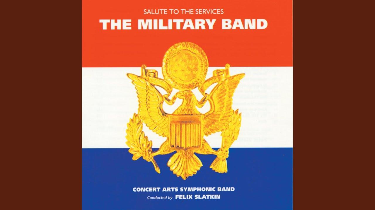 Sousa: The U.S. Field Artillery March (1998 Digital Remaster)