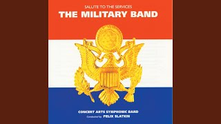 The U.S. Field Artillery March (1998 Digital Remaster)