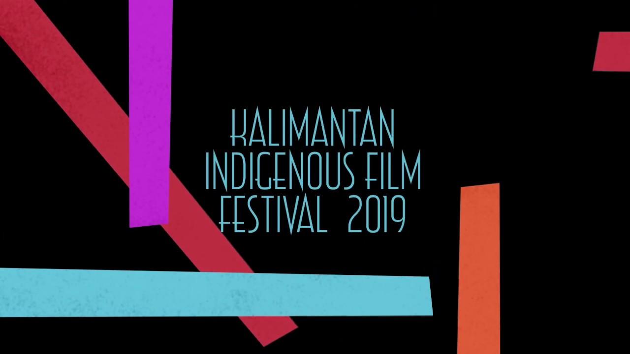 Kalimantan Film Festival To Speak Up On Behalf Of Indigenous