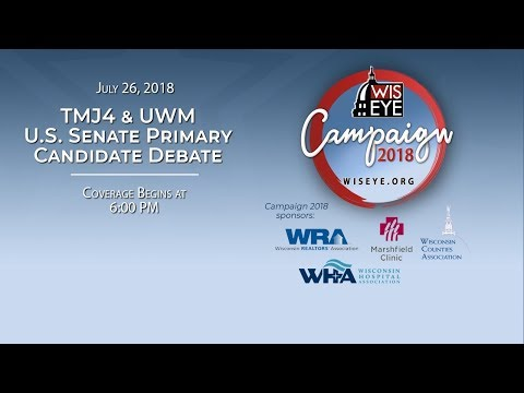 Today's TMJ4 & UWM U.S. Senate GOP Primary Candidate Debate