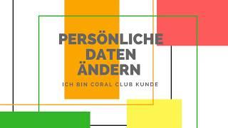 Coral Club Konto: Persönliche Daten ändern