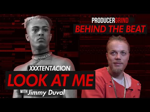 "The Making of XXXTentacion ""Look At Me"" w/ Jimmy Duval"