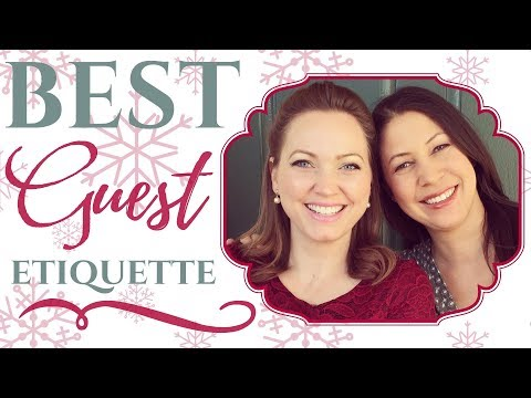 BEST GUEST ETIQUETTE | INSPIRED BY NIKKI & THE DAILY CONNOISSEUR
