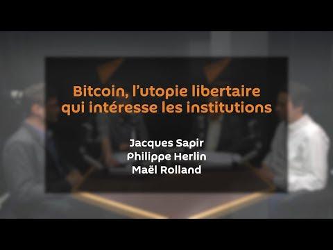 Bitcoin, l'utopie libertaire qui intéresse les institutions | J. SAPIR | P. HERLIN | M. ROLLAND