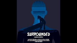 Surrounded - Psychological Thriller Short Film