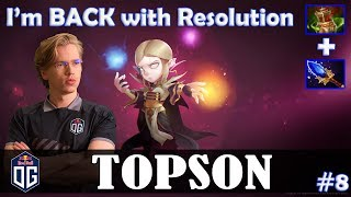 Topson - Invoker MID | I'm BACK | with Resolution (Beastmaster) | Dota 2 Pro MMR Gameplay #8