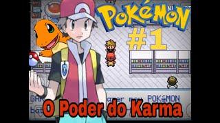 Pokémon Fire Red #1 - O Poder do Karma :/