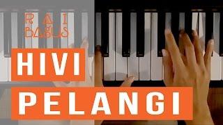 Hivi - Pelangi Piano Cover