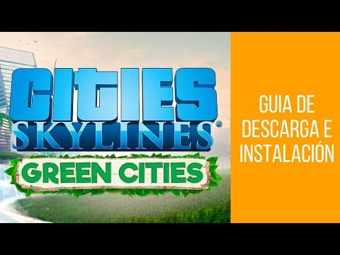DESCARGAR E INSTALAR CITIES SKYLINES (TODOS LOS DLC) CON TORRENT - 2018