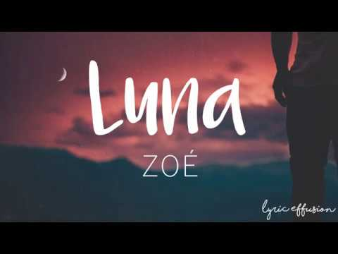 Luna (Unplugged) - Zoé / Letra