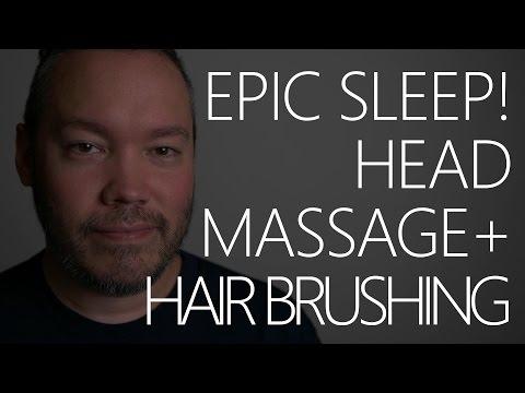 Epic Sleep + Hair Brushing + Head Massage ~ ASMR/Binaural