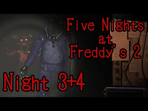 Five Nights at Freddy's 2 {Night 3 + 4: The Old Models} Commentary