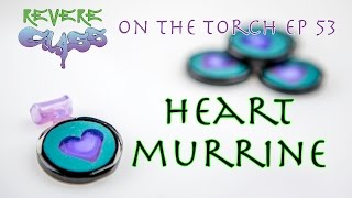 How to make a Heart Murrine (Mille) || REVERE GLASS ||