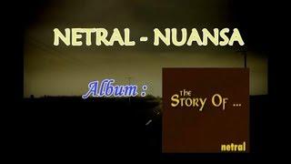 NETRAL - Nuansa [LIRIK]