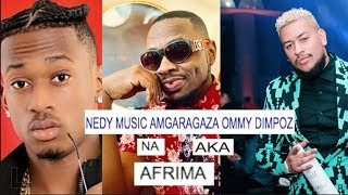 NEDY MUSIC / OMMY DIMPOZ A.K.A WALICHEMKA FRIMA/ALIKIBA SIKUONGEA NAYE
