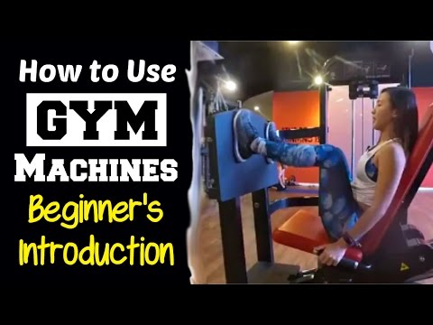 How to Use Gym Machines - Complete Beginner's Introduction |