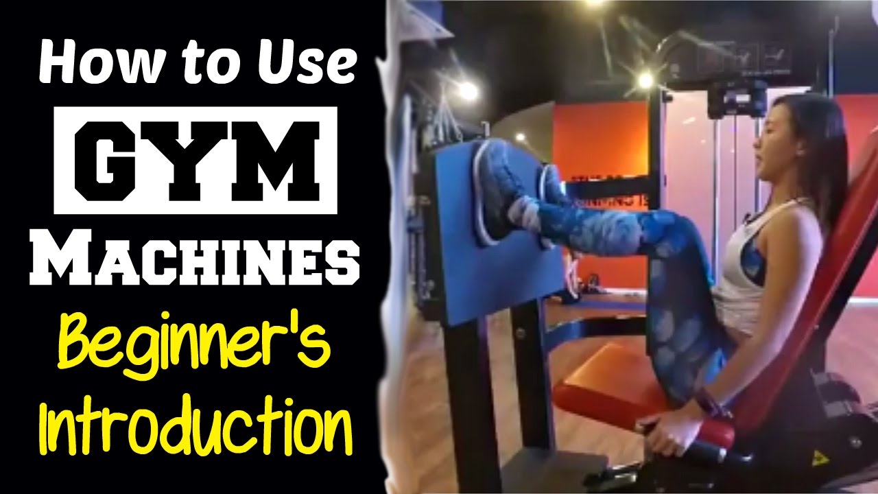 77b65b425f5 How to Use Gym Machines - Complete Beginner s Introduction