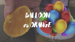 BALLOON vs ORANGE