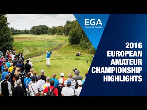 2016 European Amateur Championship - Highlights Programme