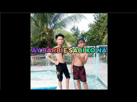 AY BARBIE SABI KO NA BUDOTS - DJFRANCIS NICOR.mp3