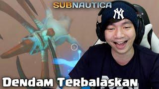 Dendam Gw Terbalaskan - Subnautica Indonesia - Bonus