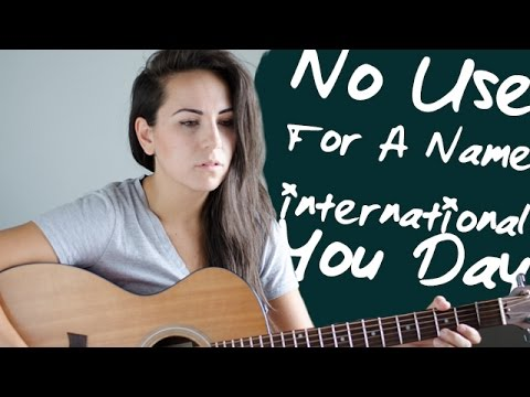 International You Day - No Use For A Name/Tony Sly (Acoustic Cover by Ashley Sloggett)