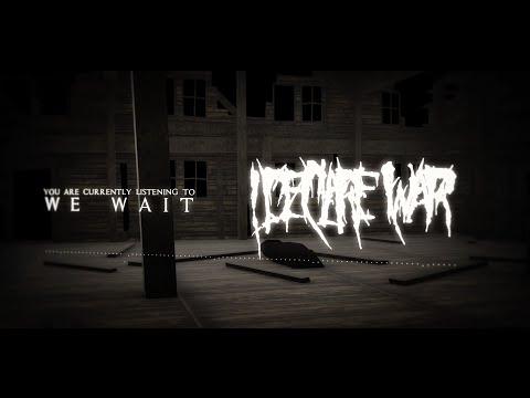 I Declare War - We Wait - Lyric Video