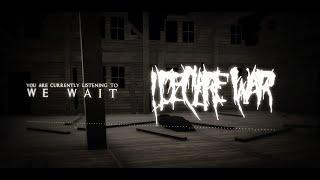 i declare war we wait lyric video